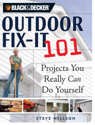 Outdoor Fix-it 101: You Really Can Do it Yourself (Paperback)