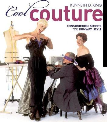 Cool Couture: Construction Secrets for Runway Style (Paperback)