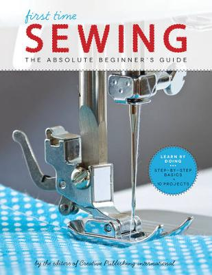Sewing (First Time): The Absolute Beginner's Guide (Paperback)