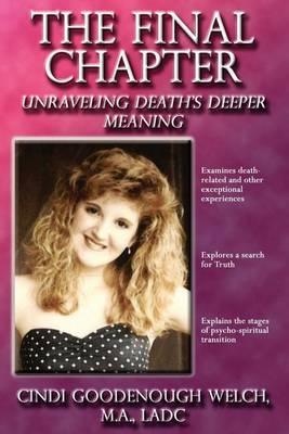 The Final Chapter: Unraveling Death's Deeper Meaning (Paperback)