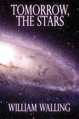 Tomorrow, the Stars! (Paperback)