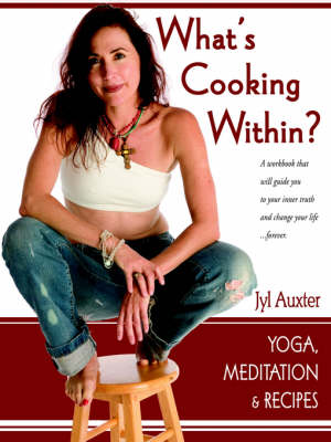 What's Cooking Within? a Spiritual Cookbook (Paperback)