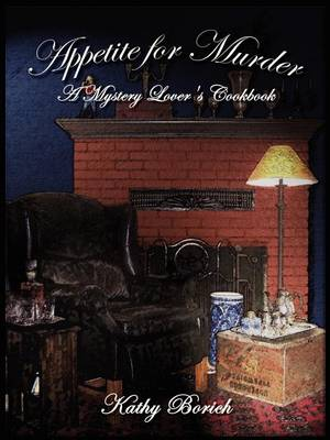 Appetite for Murder: A Mystery Lover's Cookbook (Paperback)