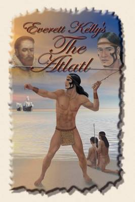 Everett Kelly's the Atlatl (Paperback)