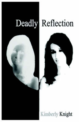Deadly Reflection (Paperback)