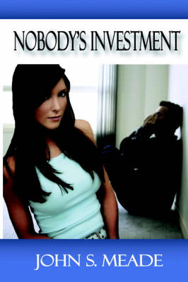 Nobody's Investment (Paperback)
