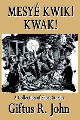 Mesye Kwik! Kwak (Paperback)