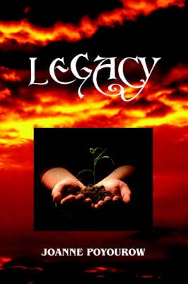 Legacy: A Story of Hope for a Time of Environmental Crisis (Paperback)