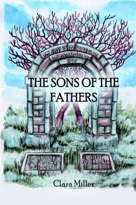 The Sons of the Fathers (Hardback)