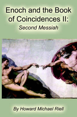 Enoch and the Book of Coincidences II: The Second Messiah (Paperback)