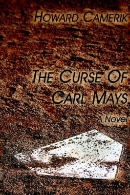 The Curse of Carl Mays (Paperback)