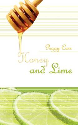 Honey and Lime (Paperback)