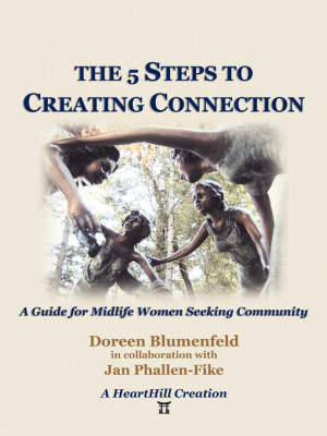 The 5 Steps to Creating Connection (Paperback)