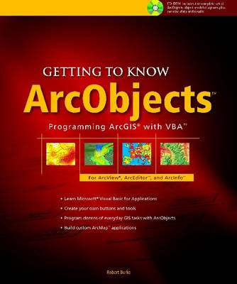 Getting to Know ArcObjects: Programming ArcGIS with VBA - Getting to Know 2 (Paperback)