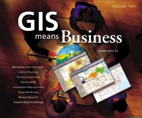 GIS Means Business (Paperback)