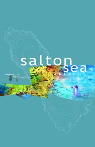 Salton Sea Atlas (Hardback)
