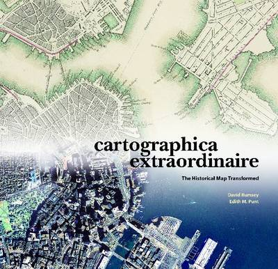 Cartographica Extraordinaire: The Historical Map Transformed (Hardback)