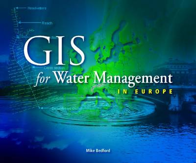 GIS for Water Management in Europe (Paperback)