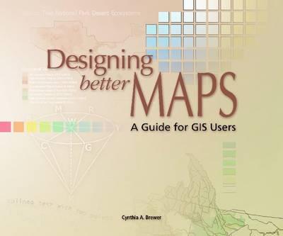 Designing Better Maps (Paperback)