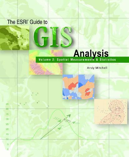 ESRI Guide to GIS Analysis,Vol 2 (Paperback)