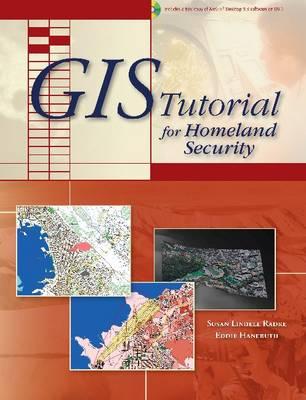 GIS Tutorial for Homeland Security - GIS Tutorial 4 (Paperback)
