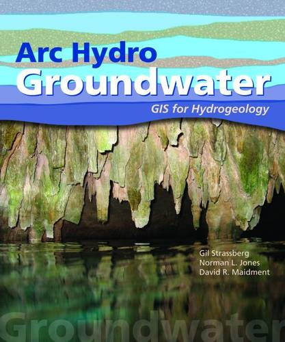 Arc Hydro Groundwater: GIS for Hydrogeology (Paperback)