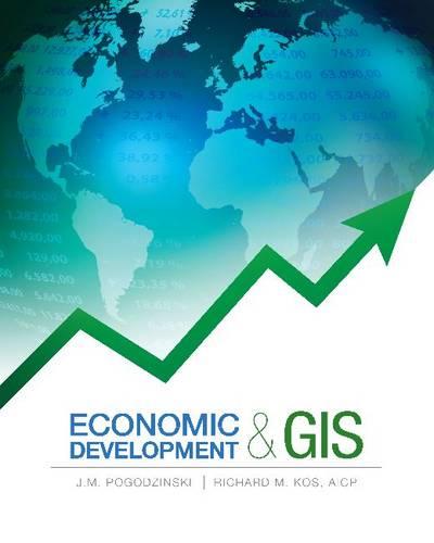 Economic Development and GIS (Paperback)