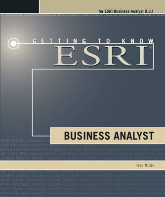 Getting to Know ESRI Business Analyst (Paperback)