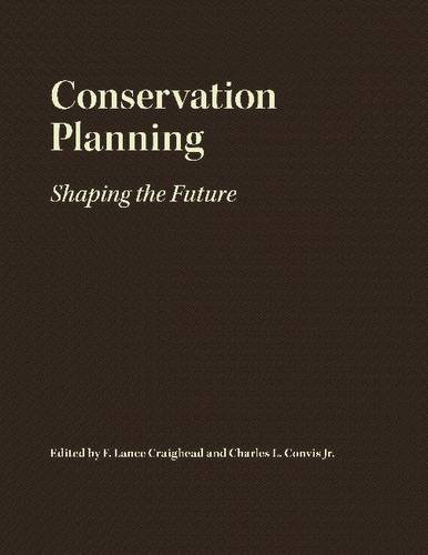 Conservation Planning: Shaping the Future (Paperback)