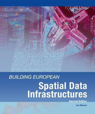Building European Spatial Data Infrastructures (Paperback)
