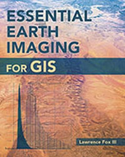 Essential Earth Imaging for GIS (Paperback)