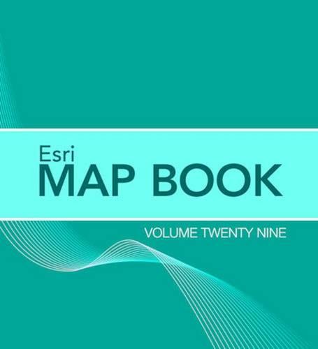 Esri Map Book: Volume 29 (Paperback)