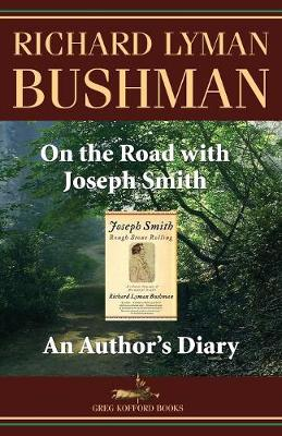 On the Road with Joseph Smith: An Author's Diary (Paperback)