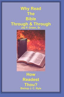 Why Read the Bible Through & How Readest Thou? (Paperback)