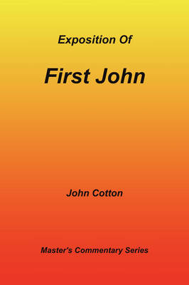 An Exposition of First John (Paperback)