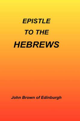 Epistle to the Hebrews (Hardback)