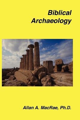 Biblical Archaeology (Paperback)