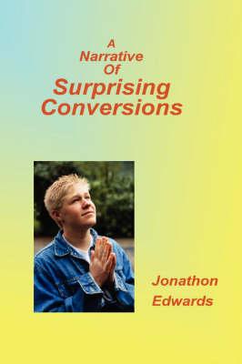 Narrative of Suprising Conversions (Paperback)
