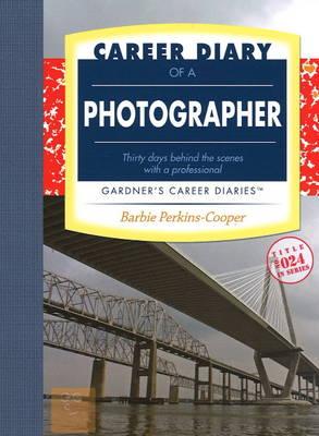 Career Diary of a Photographer - Gardner's Career Diaries (Paperback)