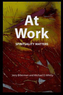 At Work: Spirituality Matters (Paperback)