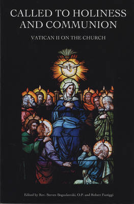 Called to Holiness and Communion: Vatican II on the Church (Paperback)