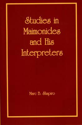 Studies in Maimonides and His Interpreters (Paperback)