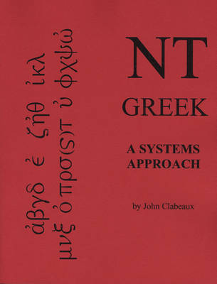 NT Greek: A Systems Approach (Paperback)