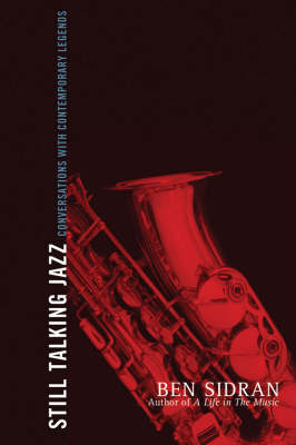 Still Talking Jazz: Conversations with Contemporary Legends (Hardback)