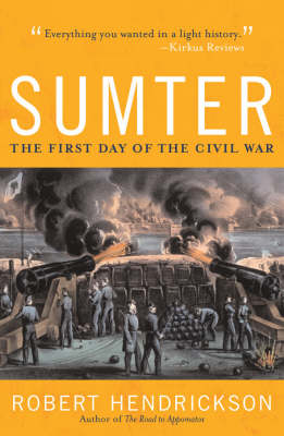 Sumter: The First Day of the Civil War (Paperback)