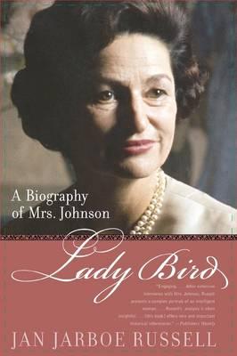 Lady Bird: A Biography of Mrs. Johnson (Paperback)
