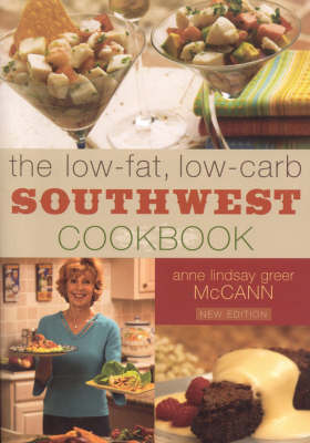The Low-fat Low-carb Southwest Cookbook (Paperback)