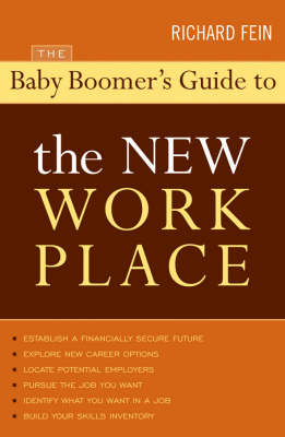 The Baby Boomer's Guide to the New Workplace (Paperback)