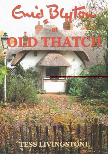 Enid Blyton at Old Thatch (Paperback)