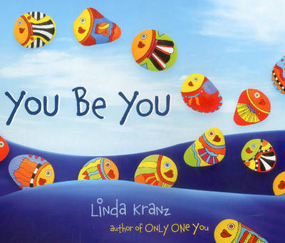 You Be You (Board book)